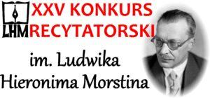 XXV konkurs recytatorski im.L. H. Morstina